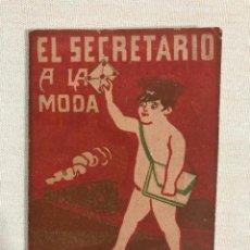 Libros antiguos: EL SECRETARIO A LA MODA. Lote 187191921