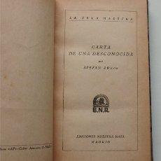 Libros antiguos: CARTA DE UNA DESCONOCIDA. STEFAN ZWEIG. EDICIONES NUESTRA RAZA. MADRID. AÑOS 30. Lote 187196910