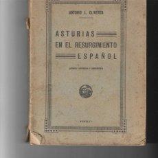 Libros antiguos: ASTURIAS EN EL RESURGIMIENTO ESPAÑOL. ANTONIO L. OLIVEROS. 1935. Lote 187198545
