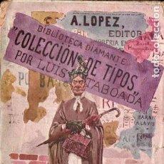 Libros antiguos: LUIS TABOADA : COLECCION DE TIPOS (COL. DIAMANTE, C. 1900). Lote 187207675