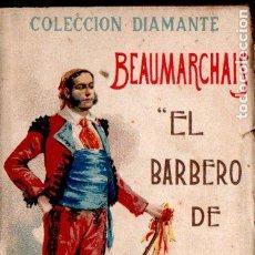 Libros antiguos: BEAUMARCHAIS : EL BARBERO DE SEVILLA (COL. DIAMANTE, C. 1900). Lote 187207945