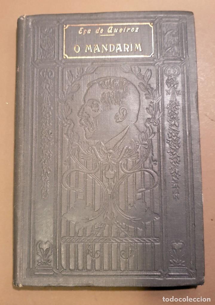O MANDARIM - EÇA DE QUEIROZ - SETIMA EDIÇAO ILUSTRADA CON PREFACIO DO AUCTOR - 1919 (Libros Antiguos, Raros y Curiosos - Otros Idiomas)