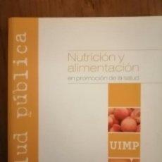 Libros antiguos: NUTRICIÓN Y ALIMENTACIÓN 2000-2007. Lote 187379017