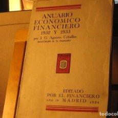 Libros antiguos: ANUARIO ECONÓMICO FINANCIERO 1932-1933. 1934. Lote 187383747
