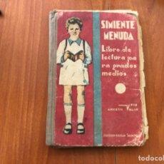 Libros antiguos: ANTIGUO LIBRO DE ANICETO VILLAR SIMIENTE MENUDA 1940. Lote 187420467