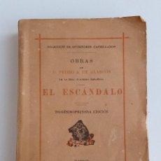 Libros antiguos: OBRAS DE PEDRO A DE ALARCON EL ESCANDALO. COLECCION DE ESCRITORES CASTELLANOS. 1930. W. Lote 187438931