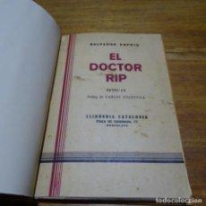 Libros antiguos: LIBRO DE SALVADOR ESPRIU DEDICADO.1931.EL DOCTOR RIP.EXCELENTE ESTADO.. Lote 187455461