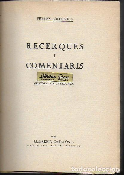 Libros antiguos: Recerques i comentaris I (Història de Catalunya) / Ferran Soldevila. BCN : Catalonia, 1929. 20x14cm. - Foto 2 - 187483647