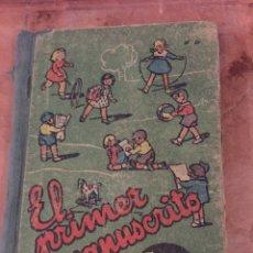 Libros antiguos: EL PRIMER MANUSCRITO - J.DALMAU CARLES - EDITORIAL DALMAU CARLES PLA S.A - GERONA. Lote 187506405
