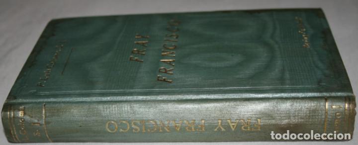 Libros antiguos: FRAY FRANCISCO, NARRACION HISTORICA, LUIS COLOMA, RAZON Y FE MADRID 1914, LIBRO I, LIBRO ANTIGUO - Foto 3 - 187531223