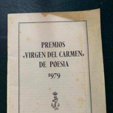 Livros antigos: LIBRO DE LOS PREMIOS VIRGEN DEL CARMEN DE POESIA - 1979. Lote 187586778