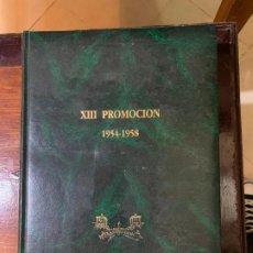 Livros antigos: LIBRO DE LA XIII PROMOCION DE LA ACADEMIA GENERAL (INFANTERIA, ARTILLERIA.. ETC) - 1954-1958. Lote 214973195