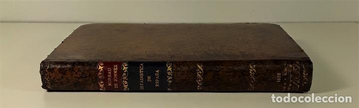 ESTADÍSTICA DE ESPAÑA. MOREAU DE JONNÉS. IMP. M. RIVADENEYRA Y CIA. BARCELONA. 1835. (Libros Antiguos, Raros y Curiosos - Pensamiento - Otros)