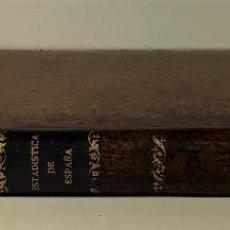 Libros antiguos: ESTADÍSTICA DE ESPAÑA. MOREAU DE JONNÉS. IMP. M. RIVADENEYRA Y CIA. BARCELONA. 1835.. Lote 187596167