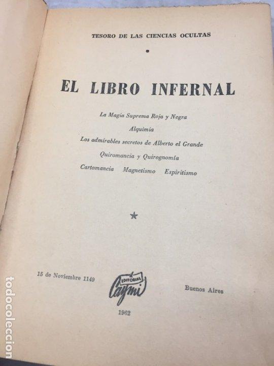 Libros antiguos: EL LIBRO INFERNAL. Tesoro de las Ciencias Ocultas 1962 Caymi Buenos Aires - Foto 2 - 187621278