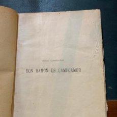 Libros antiguos: LIBRO DE OBRAS COMPLETAS DE DON RAMON DE CAMPOAMOR. Lote 187626580