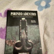 Libros antiguos: PIRINEO ADENTRO . Lote 187639078
