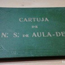 Libros antiguos: CARTUJA DE NTRA. SRA. DE AULA-DEI, PEÑAFLOR,ZARAGOZA.1921. HENRICH Y COMPAÑÍA - VER FOTOS - GOYA. Lote 188432966