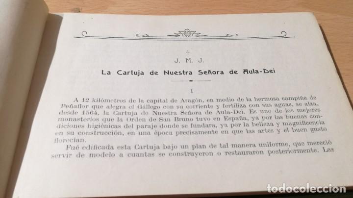 Libros antiguos: Cartuja de Ntra. Sra. de Aula-Dei, Peñaflor,Zaragoza.1921. Henrich y Compañía - ver fotos - goya - Foto 5 - 188432966