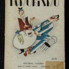 Libros antiguos: HUMORISMO. DIBUJOS DE ARTURO MORENO. EDITORIAL LUCERO 1939.. Lote 188484573
