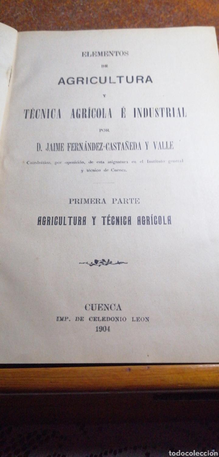 ANTIGUO LIBRO DE 1904 ELEMENTOS DE AGRICULTURA Y TÉCNICA AGRÍCOLA E INDUSTRIAL TOMO I (Libros Antiguos, Raros y Curiosos - Ciencias, Manuales y Oficios - Otros)