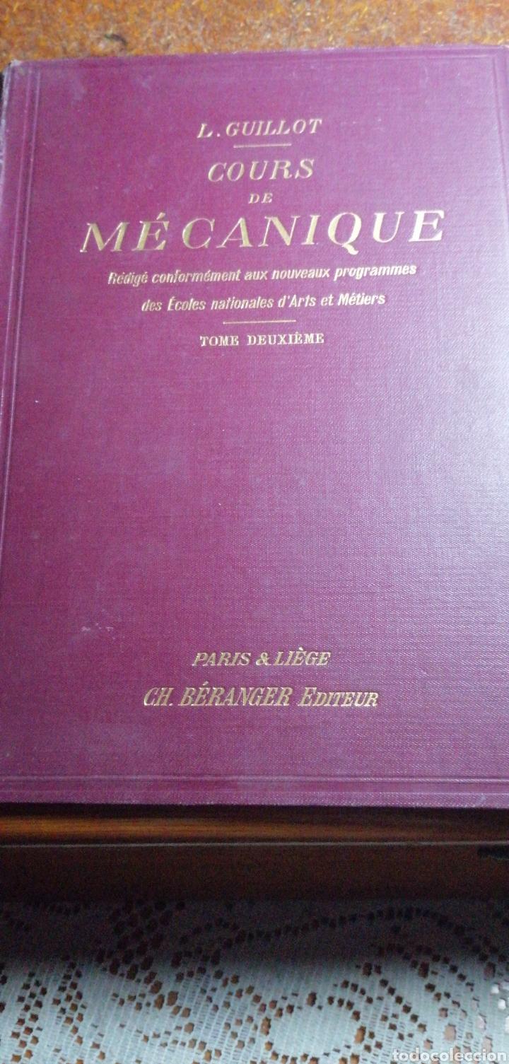 ANTIGUO LIBRO DE 1911 COURS DE MECANIQUE (Libros Antiguos, Raros y Curiosos - Ciencias, Manuales y Oficios - Otros)