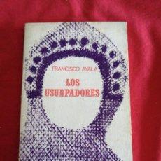 Livres anciens: LITERATURA ESPAÑOLA CONTEMPORANEA. FRANCISCO AYALA. LOS USURPADORES. Lote 188555608
