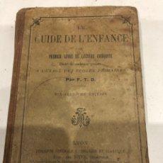 Libros antiguos: GUIDE DE L ENFANCE. Lote 188590046