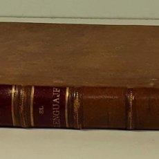 Libros antiguos: EL DELINCUENTE ESPAÑOL, EL LENGUAJE. R. SALILLAS. LIB. V. SUÁREZ. MADRID. 1896.. Lote 188628965