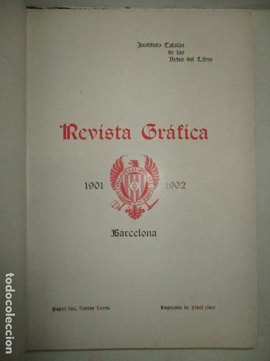 Libros antiguos: REVISTA GRÁFICA. 1901-1902. - INSTITUTO CATALÁN DE LAS ARTES DEL LIBRO. 1902. - Foto 2 - 123202467