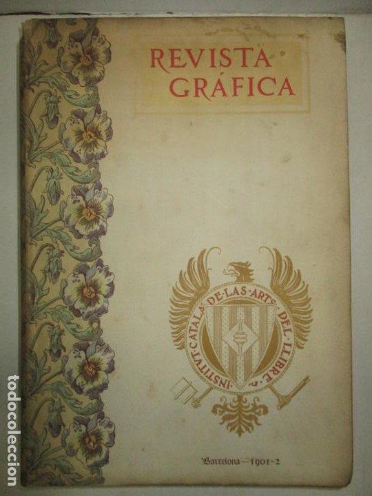 REVISTA GRÁFICA. 1901-1902. - INSTITUTO CATALÁN DE LAS ARTES DEL LIBRO. 1902. (Libros Antiguos, Raros y Curiosos - Bellas artes, ocio y coleccionismo - Otros)