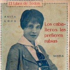 Libros antiguos: ANITA LOOS . LOS CABALLEROS LAS PREFIEREN RUBIAS (COSMÓPOLIS, 1927) . Lote 188664575