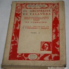 Libros antiguos: EL ARCIPRESTE DE TALAVERA, EL CORBACHO, QUEVEDO, MUNDO LATINO 1931, TOMO II, LIBRO ANTIGUO. Lote 188700653
