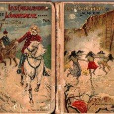 Libros antiguos: PAUL FEVAL : LAS CABALGADAS DE LAGARDERE - DOS TOMOS (CALLEJA, C. 1900). Lote 188712328