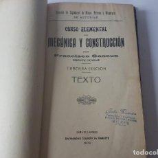 Libros antiguos: LIBRO CURSO ELEMENTAL DE MECANICA Y COSNTRUCCION, AÑO 1909, SAMA DE LANGREO, MINAS. Lote 188724827