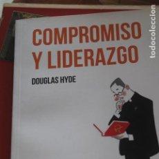 Libros antiguos: COMPROMISO Y LIDERAZGO, DOUGLAS HYDE, HAZTE OIR. Lote 188750203