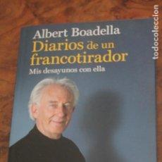 Libros antiguos: DIARIOS DE UN FRANCOTIRADOR, ALBERT BOADELLA,. Lote 188750705