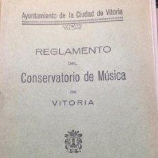 Libros antiguos: REGLAMENTO DEL CONSERVATORIO DE MUSICA.VITORIA 1929. Lote 188808521