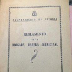 Libros antiguos: REGLAMENTO BRIGADA OBRERA MUNICIPAL. VITORIA 1947. Lote 188808786