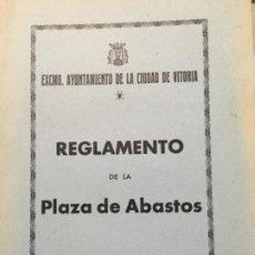 Libros antiguos: REGLAMENTO PLAZA DE ABASTOS. VITORIA 1956. Lote 188809036