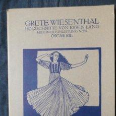 Libros antiguos: GRETE WIESENTHAL - 10 XILOGRAFIAS DE ERWIN LANG - 1910. . Lote 188843046