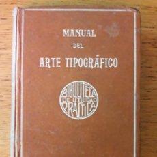 Libros antiguos: MANUAL DEL ARTE TIPOGRÁFICO / ENRIQUE FOURNIER / PARIS CASA EDITORAIL GARNIER HERMANOS / PRINCIPIOS . Lote 188863740