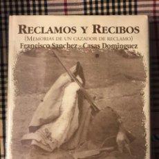 Livros antigos: CAZA - RECLAMOS Y RECIBOS. MEMORIAS DE UN CAZADOR DE RECLAMO. Lote 189159122