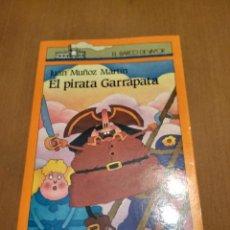Libros antiguos: EL PIRATA GARRAPATA . Lote 189205021