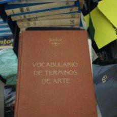 Libri antichi: VOCABULARIO DE TÉRMINOS DE ARTE, ADELINE 1887. Lote 189235920