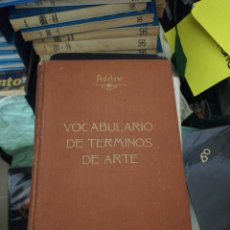 Livros antigos: VOCABULARIO DE TÉRMINOS DE ARTE, ADELINE 1887. Lote 189235920