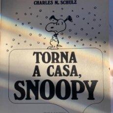 Libros antiguos: TORNA A CASA SNOOPY. Lote 189265967