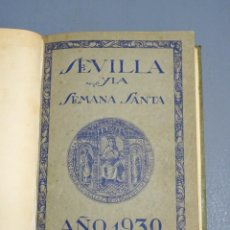 Livros antigos: SEVILLA Y LA SEMANA SANTA AÑO 1930 - CONFERENCIA DE D. JOAQUÍN HAZAÑAS. Lote 189284766