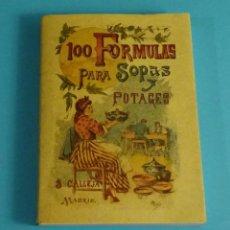 Libros antiguos: FACSÍMIL 100 FORMULAS PARA SOPAS Y POTAGES. MADEMOISELLE ROSE. EDITORIAL SATURNINO CALLEJA. Lote 189302765