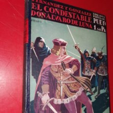 Libros antiguos: EL CONDESTABLE DON ALVARO DE LUNA TOMO I. Lote 189310408